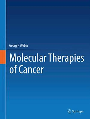 Molecular Therapies of Cancer af Georg F. Weber