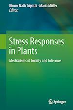 Stress Responses in Plants af Bhumi Nath Tripathi