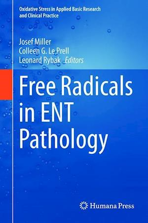 Free Radicals in ENT Pathology af Josef Miller