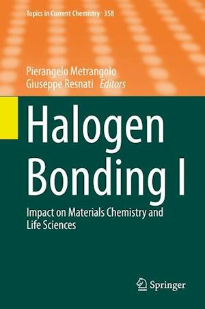 Halogen Bonding I af Pierangelo Metrangolo