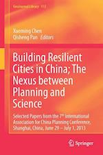Building Resilient Cities in China; the Nexus Between Planning and Science af Xueming Chen