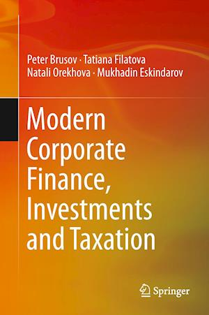 Modern Corporate Finance, Investments and Taxation af Peter Brusov