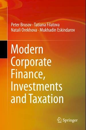 Modern Corporate Finance, Investments and Taxation af Peter Brusov, Natali Orekhova, Tatiana Filatova