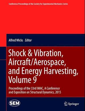 Shock & Vibration, Aircraft/Aerospace, and Energy Harvesting af Alfred Wicks