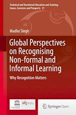 Global Perspectives on Recognising Non-Formal and Informal Learning af Madhu Singh