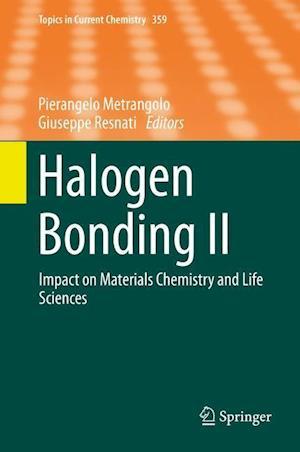 Halogen Bonding II af Pierangelo Metrangolo