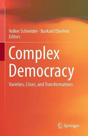 Complex Democracy af Volker Schneider