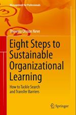 Eight Steps to Sustainable Organizational Learning af Theresia Olsson Neve