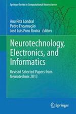 Neurotechnology, Electronics, and Informatics af Ana Rita Londral