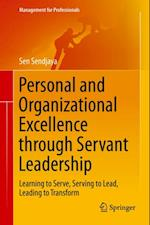 Personal and Organizational Excellence through Servant Leadership af Sen Sendjaya