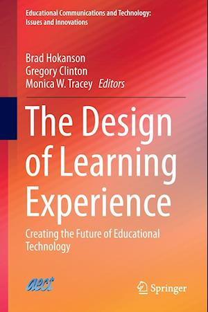 The Design of Learning Experience af Brad Hokanson