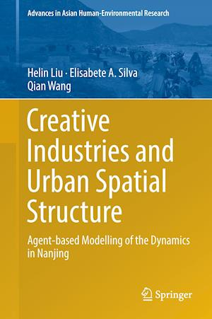 Creative Industries and Urban Spatial Structure af Helin Liu
