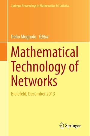 Mathematical Technology of Networks af Delio Mugnolo