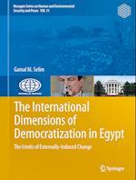 The International Dimensions of Democratization in Egypt af Gamal M. Selim