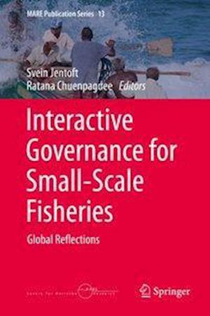 Interactive Governance for Small-Scale Fisheries af Svein Jentoft