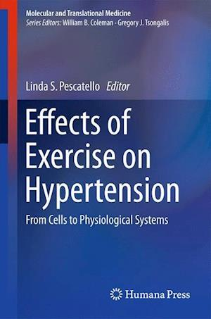 Effects of Exercise on Hypertension af Linda S. Pescatello