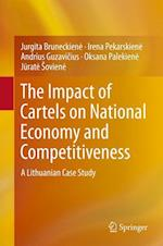 The Impact of Cartels on National Economy and Competitiveness af Jurgita Bruneckiene