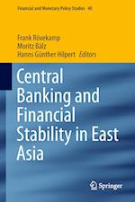 Central Banking and Financial Stability in East Asia af Frank Rovekamp