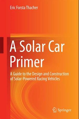 Solar Car Primer af Eric Forsta Thacher