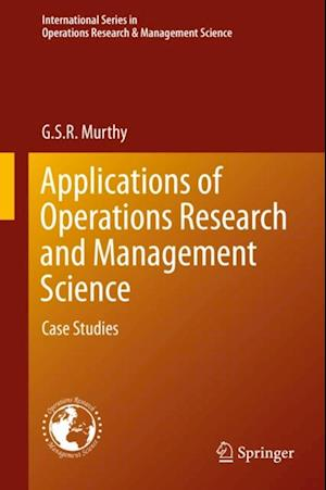 Applications of Operations Research and Management Science af G. S. R. Murthy
