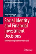 Social Identity and Financial Investment Decisions af Eva Stumpfegger
