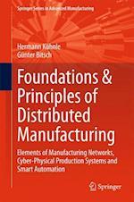 Foundations & Principles of Distributed Manufacturing af Hermann Kuhnle