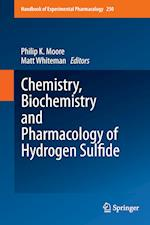 Chemistry, Biochemistry and Pharmacology of Hydrogen Sulfide af Philip K. Moore