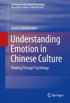 Understanding Emotion in Chinese Culture af Louise Sundararajan
