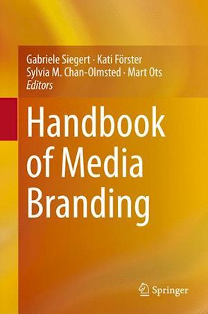 Handbook of Media Branding af Gabriele Siegert