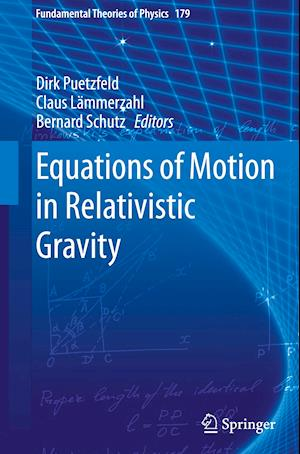 Equations of Motion in Relativistic Gravity af Dirk Putzfeld