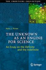 The Unknown as an Engine for Science af Hans J. Pirner