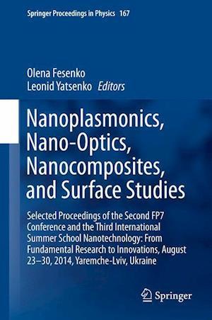 Nanoplasmonics, Nano-Optics, Nanocomposites, and Surface Studies af Olena Fesenko