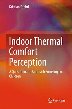 Indoor Thermal Comfort Perception af Kristian Fabbri