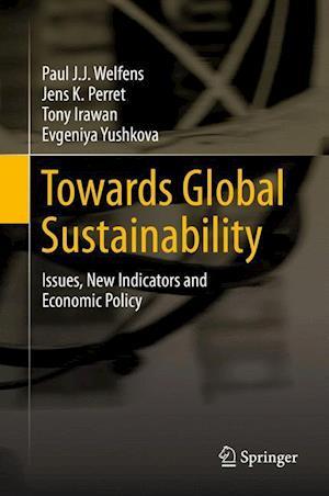 Towards Global Sustainability af Paul J. J. Welfens