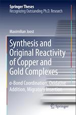 Synthesis and Original Reactivity of Copper and Gold Complexes af Maximilian Joost