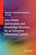 Data-Driven Optimization and Knowledge Discovery for an Enterprise Information System af Qing Duan