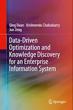 Data-Driven Optimization and Knowledge Discovery for an Enterprise Information System af Qing Duan, Krishnendu Chakrabarty, Jun Zeng