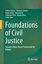 Foundations of Civil Justice af Fabien Gelinas, Clement Camion, Karine Bates