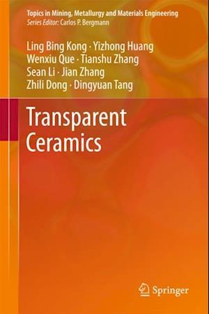 Transparent Ceramics af J. Zhang, Ling Bing Kong, S. Li