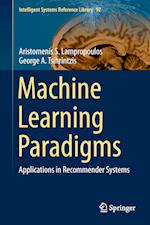 Machine Learning Paradigms af Aristomenis S. Lampropoulos
