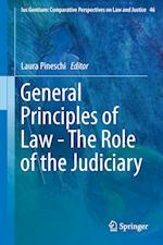 General Principles of Law - The Role of the Judiciary af Laura Pineschi