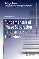 Fundamentals of Phase Separation in Polymer Blend Thin Films af Sam Coveney