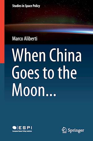 When China Goes to the Moon af Marco Aliberti
