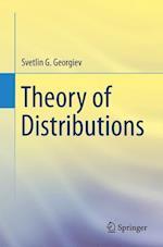 Theory of Distributions af Svetlin Georgiev