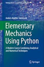 Elementary Mechanics Using Python af Anders Malthe-Sorenssen