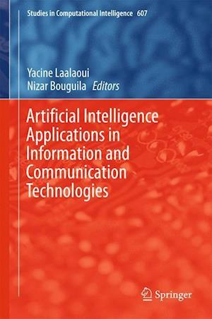 Artificial Intelligence Applications in Information and Communication Technologies af Yacine Laalaoui