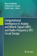 Computational Intelligence in Analog and Mixed-Signal (AMS) and Radio-Frequency (RF) Circuit Design af Mourad Fakhfakh