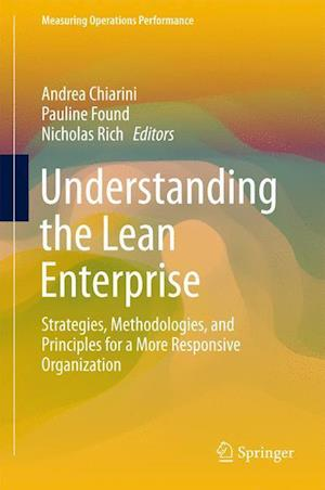 Understanding the Lean Enterprise af Andrea Chiarini