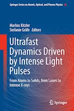 Ultrafast Dynamics Driven by Intense Light Pulses af Markus Kitzler