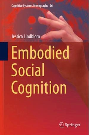 Embodied Social Cognition af Jessica Lindblom